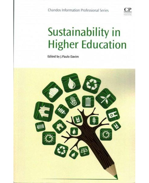 Sustainability in Higher Education (Paperback) - image 1 of 1