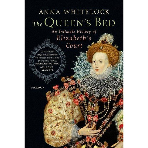 The Queen's Bed - by  Anna Whitelock (Paperback) - image 1 of 1