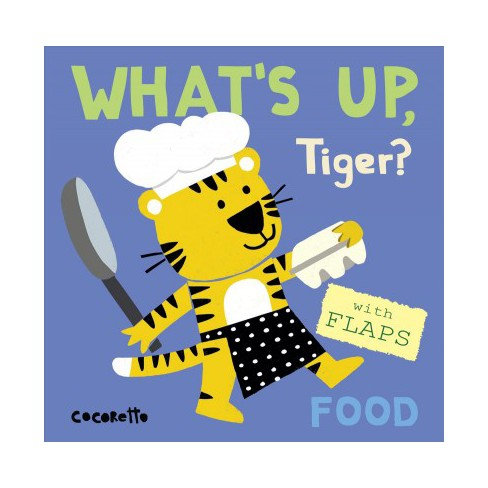 What's Up Tiger? - (What's Up?) (Board_book) - image 1 of 1