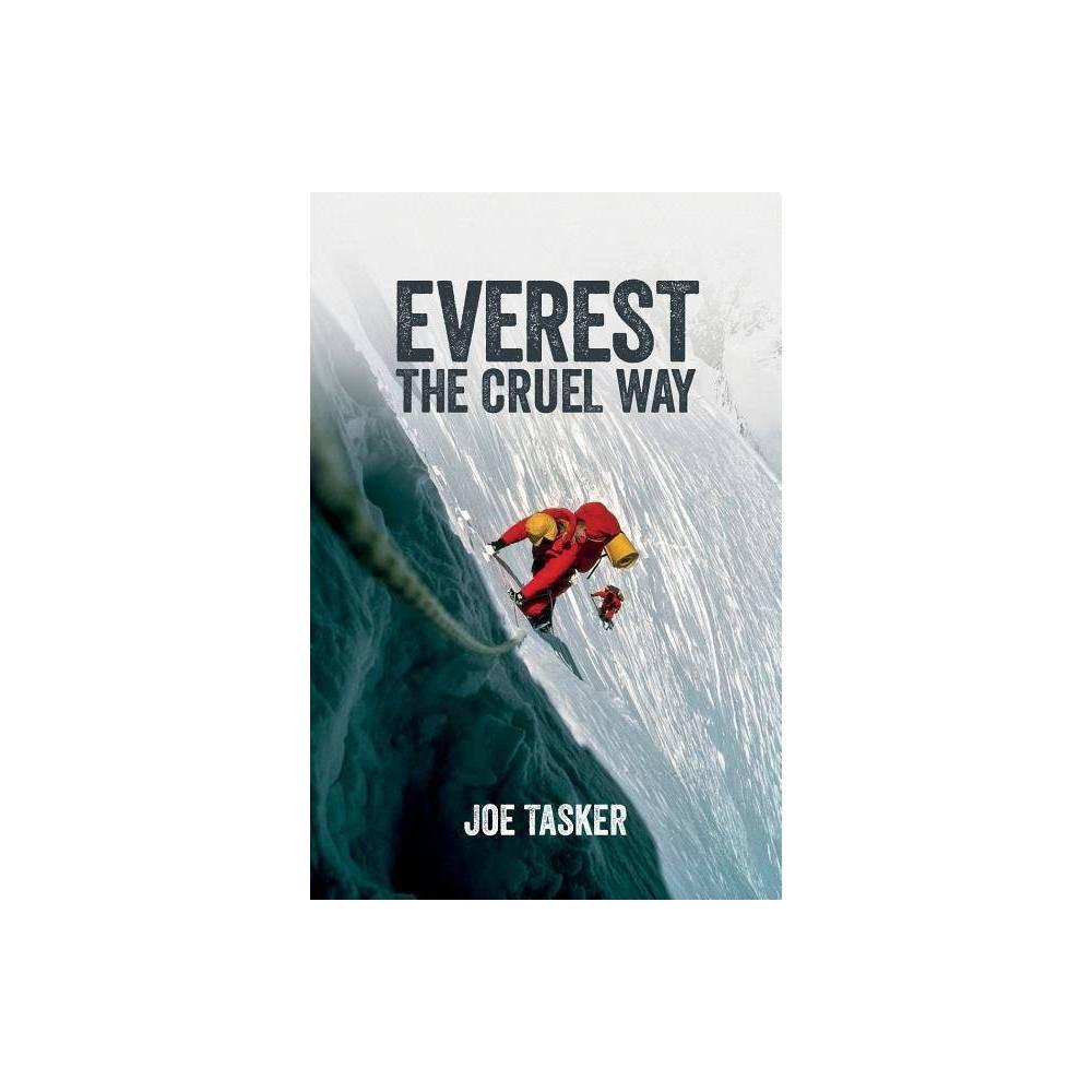 Everest The Cruel Way By Joe Tasker Paperback