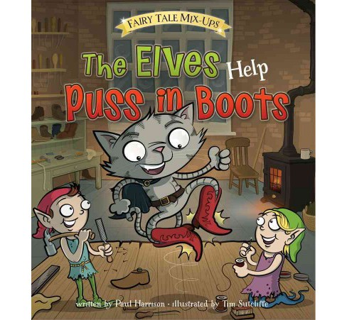 Elves Help Puss in Boots (Paperback) (Paul Harrison) - image 1 of 1