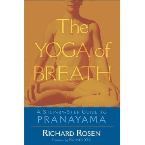 The Yoga of Breath - by  Richard Rosen (Paperback) - image 1 of 1