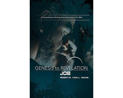 Job Participant Book : A Comprehensive Verse-by-Verse Exploration of the Bible (Paperback) (Robin M. Van - image 1 of 1