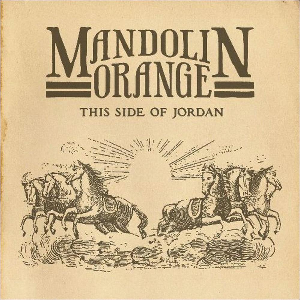 Mandolin Orange - This Side Of Jordan (CD)