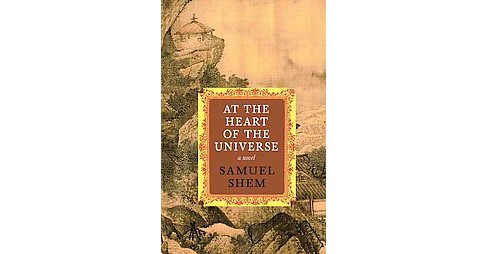 At the Heart of the Universe (Hardcover) (Samuel Shem) - image 1 of 1