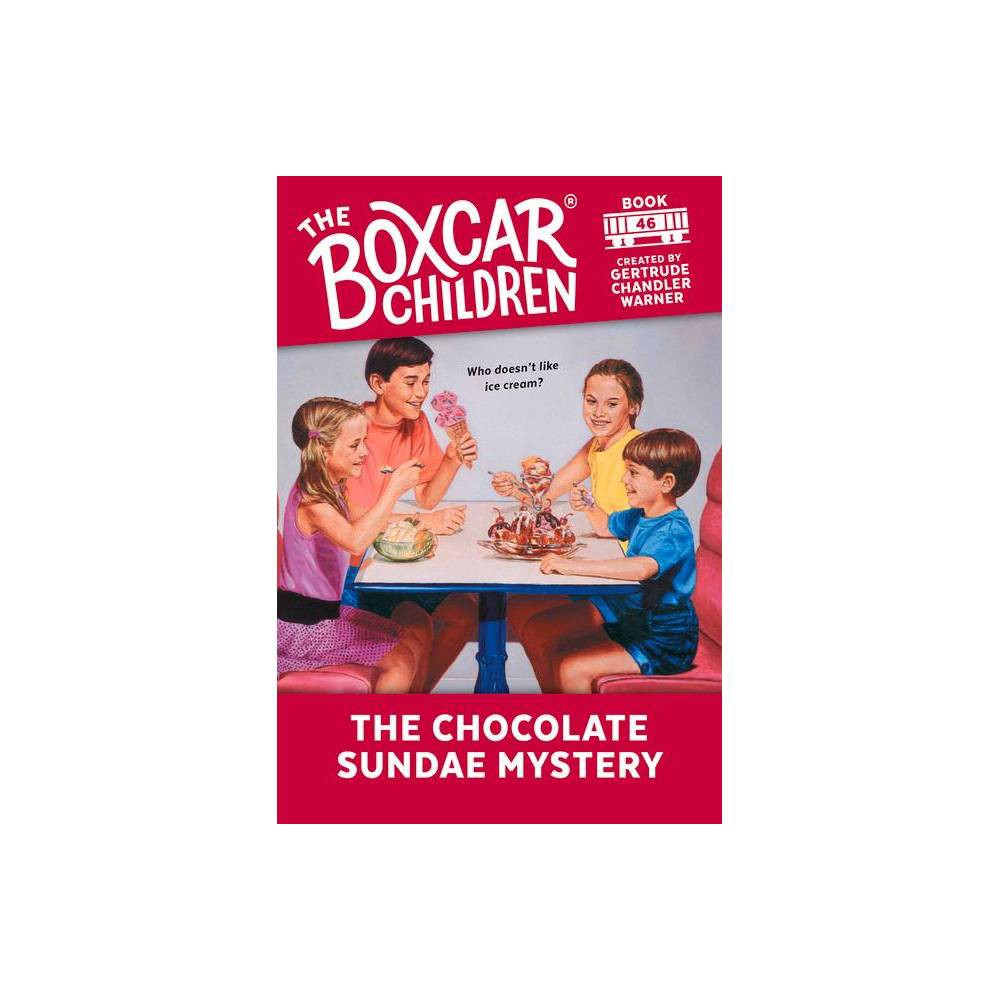 The Chocolate Sundae Mystery Boxcar Children Mysteries Paperback