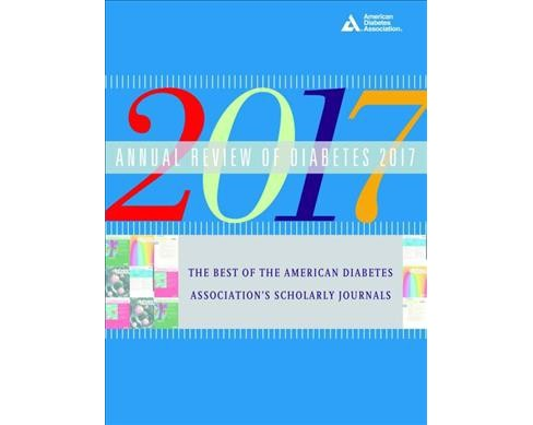 Annual Review of Diabetes 2017 : The Best of the American Diabetes Association's Scholarly Journals - image 1 of 1