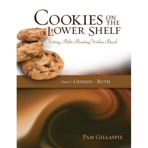Cookies on the Lower Shelf - by  Pam Gillaspie (Paperback) - image 1 of 1