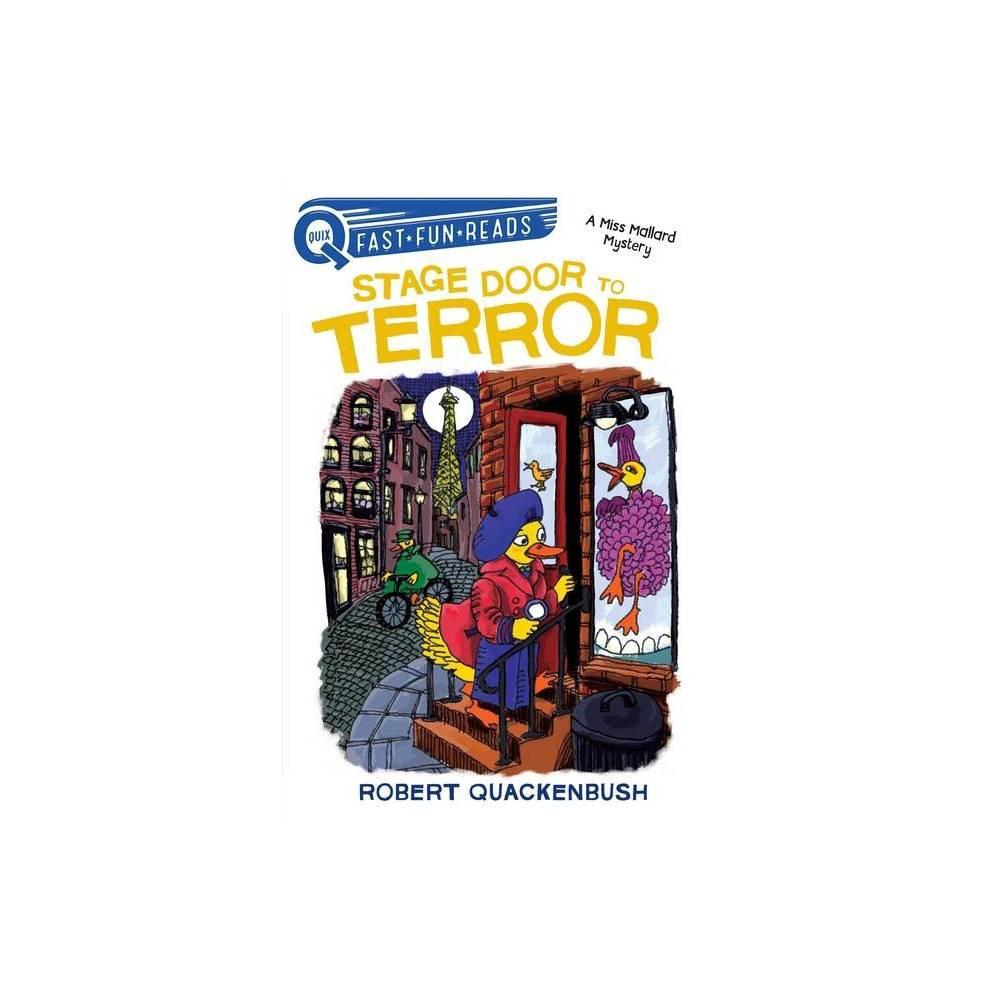 Stage Door To Terror Quix By Robert Quackenbush Hardcover