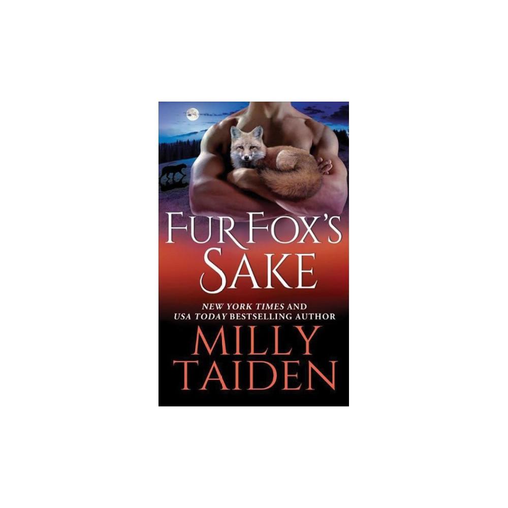 Fur Fox's Sake (Paperback) (Milly Taiden)