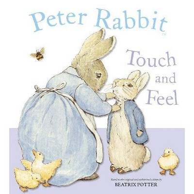 Peter Rabbit Touch and Feel - by  Beatrix Potter (Board Book)