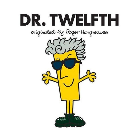 Dr. Twelfth - (Doctor Who / Roger Hargreaves) by  Adam Hargreaves (Paperback) - image 1 of 1
