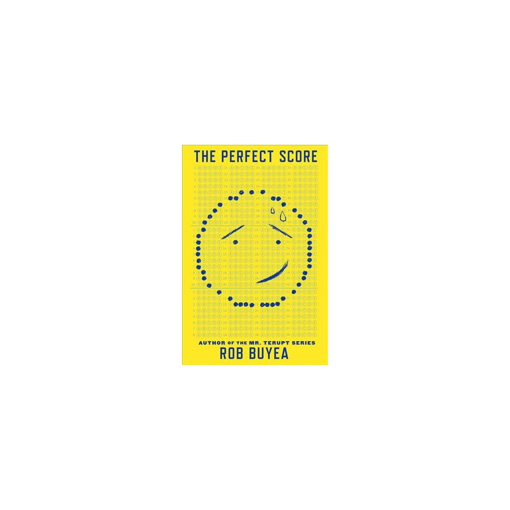 Perfect Score - by Rob Buyea (Hardcover)