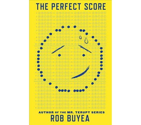 Perfect Score -  by Rob Buyea (Hardcover) - image 1 of 1