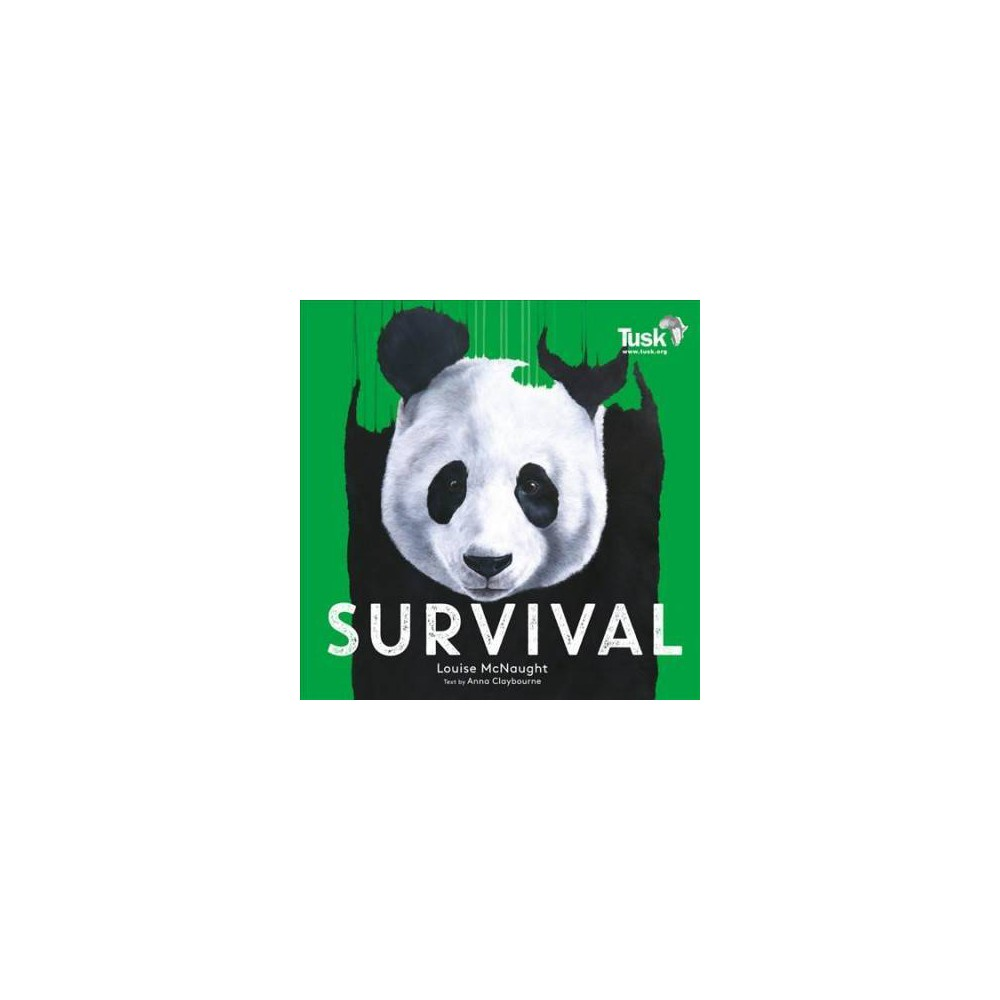 Survival - by Anna Claybourne (Paperback)