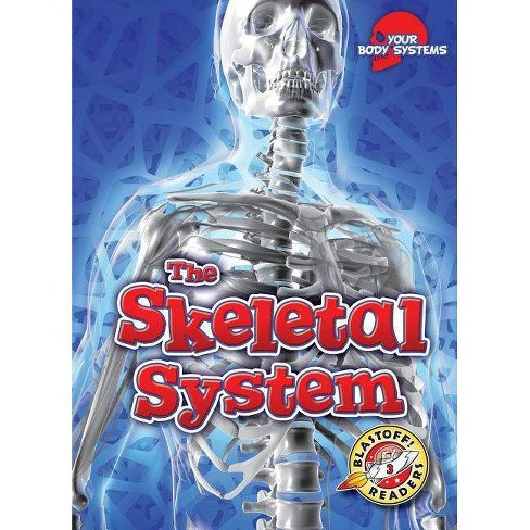 The Skeletal System - (Your Body Systems) by  Rebecca Pettiford (Paperback) - image 1 of 1