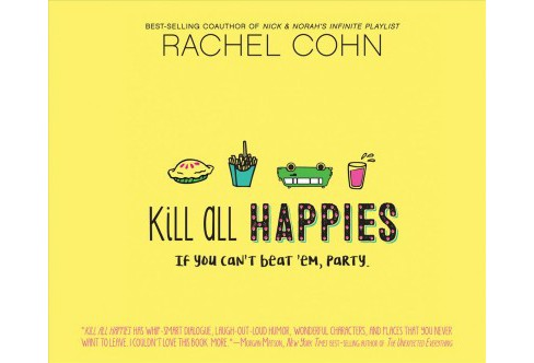 Kill All Happies -  by Rachel Cohn (MP3-CD) - image 1 of 1