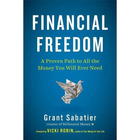 Financial Freedom - by  Grant Sabatier (Hardcover) - image 1 of 1