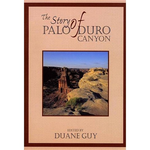 The Story of Palo Duro Canyon - (Double Mountain Books) (Paperback) - image 1 of 1