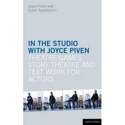 In the Studio with Joyce Piven - (Performance Books) by  Joyce Piven & Susan Applebaum (Paperback) - image 1 of 1