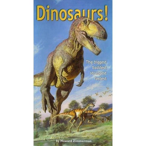 Dinosaurs! - by  Howard Zimmerman (Hardcover) - image 1 of 1