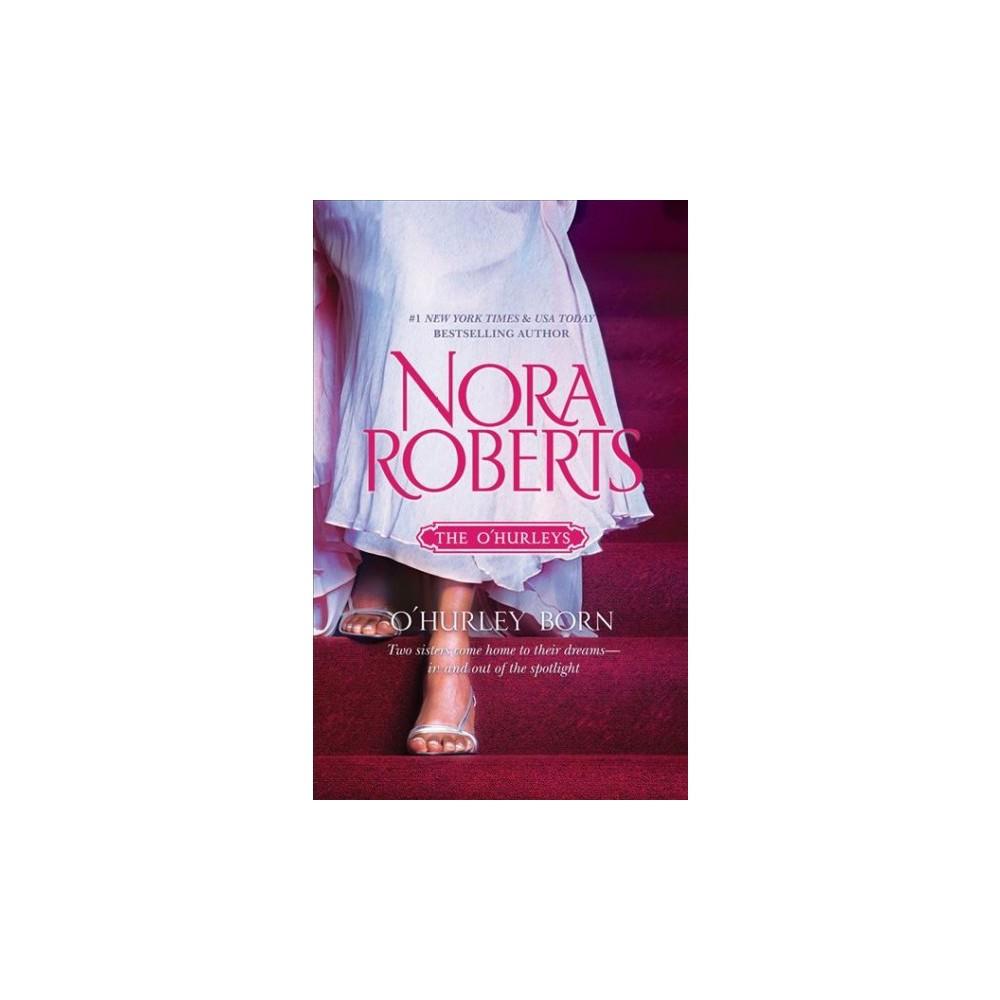 O'Hurley Born - Unabridged by Nora Roberts (CD/Spoken Word)
