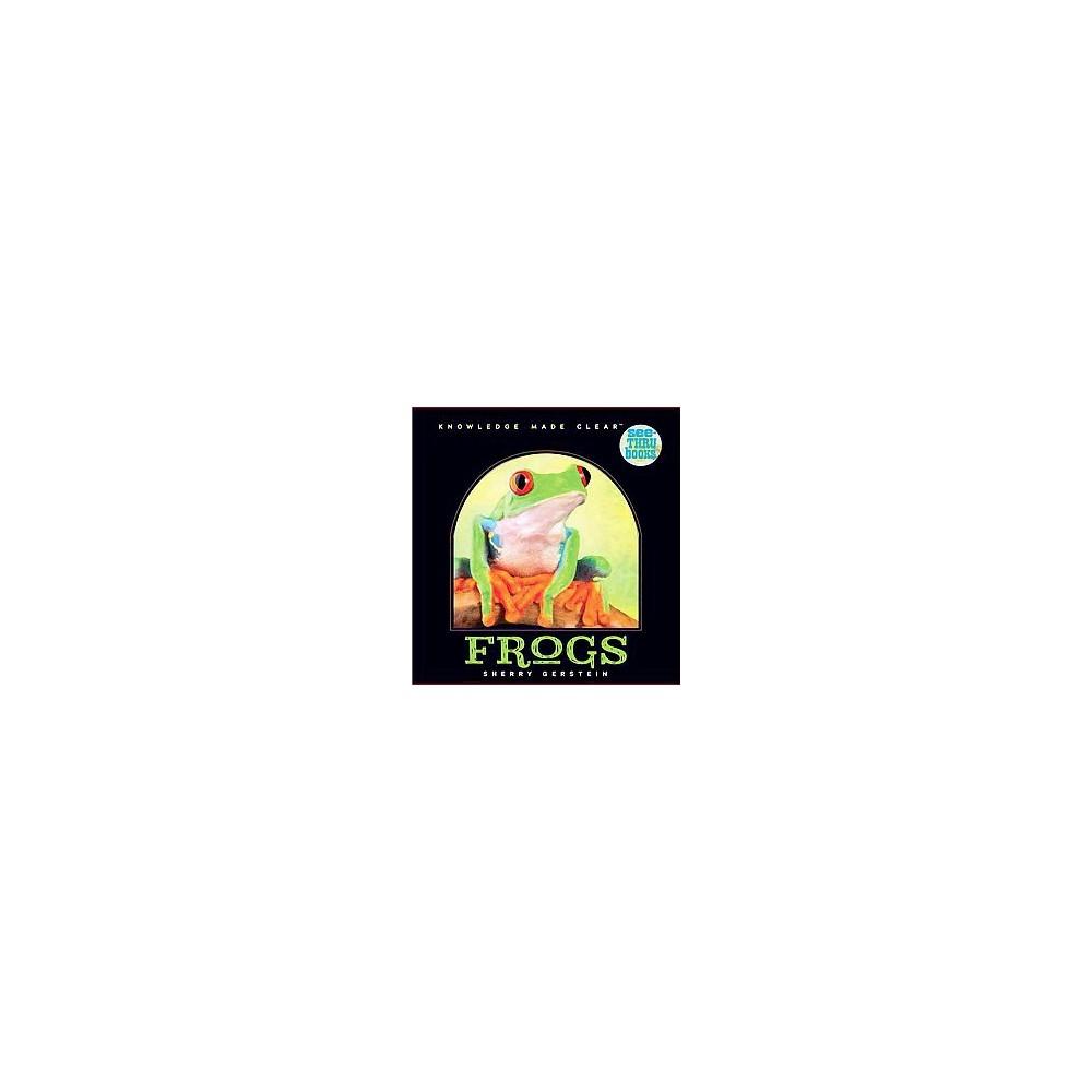 See-thru Frogs (Hardcover) (Sherry Gerstein)