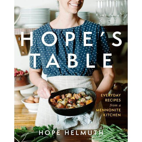 Hope's Table - by  Hope Helmuth (Hardcover) - image 1 of 1