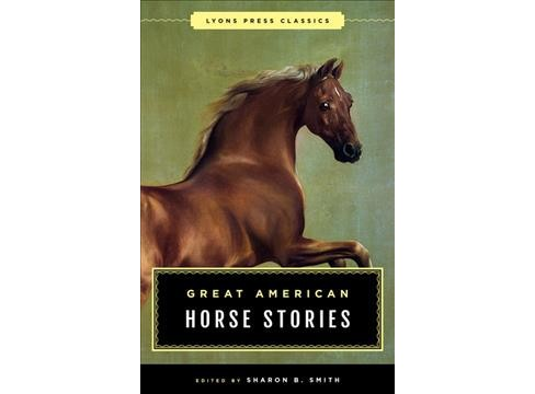 Great American Horse Stories (Paperback) (Sharon B. Smith) - image 1 of 1