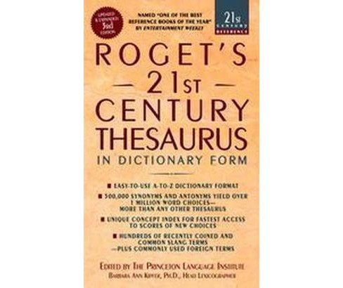 Roget's 21st Century Thesaurus : in Dictionary Form :The Essential Reference for Home, School, or Office - image 1 of 1