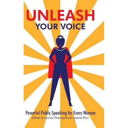 Unleash Your Voice - by  Lavinia Thanapathy & Joanne Flinn (Hardcover) - image 1 of 1