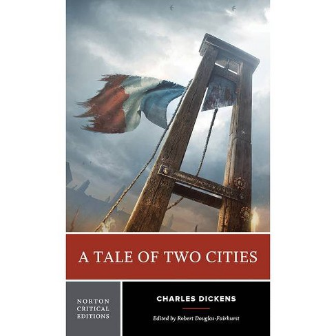 Tale of Two Cities - (Norton Critical Editions) by  Charles Dickens (Paperback) - image 1 of 1
