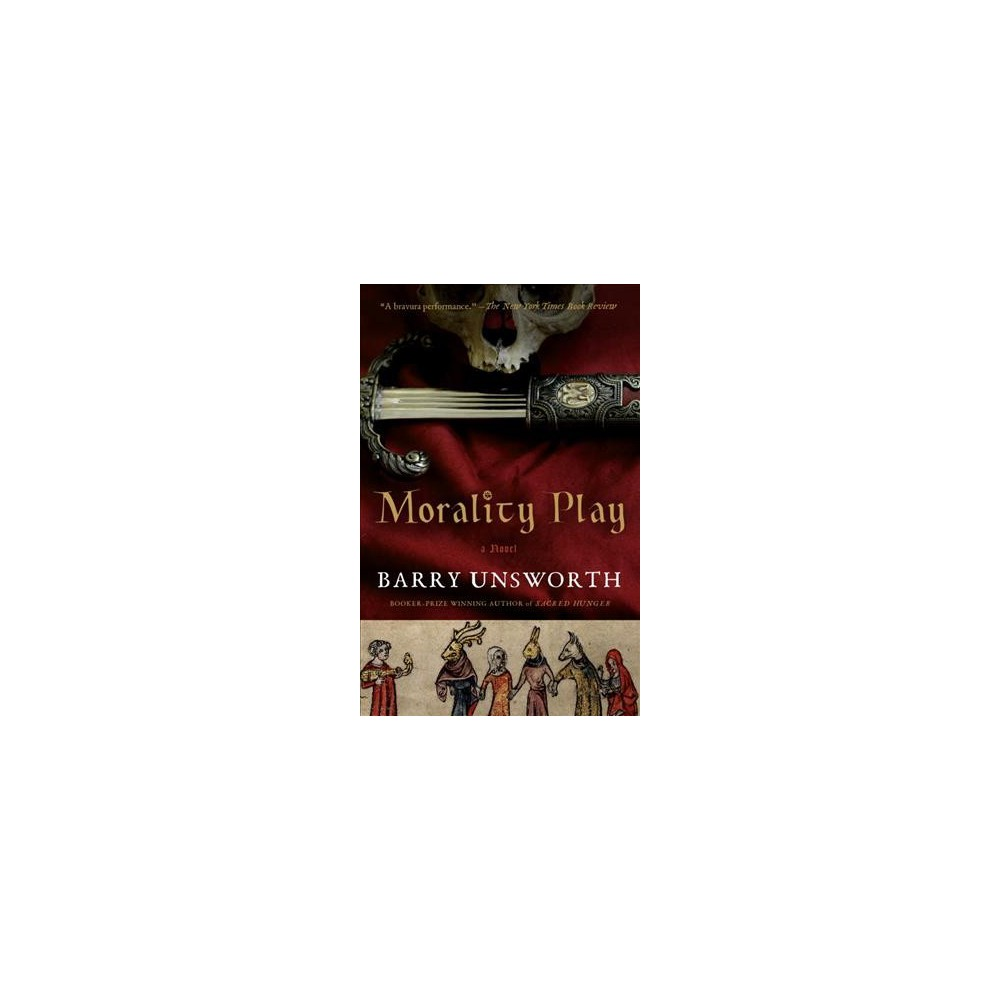 Morality Play (Reprint) (Paperback) (Barry Unsworth)