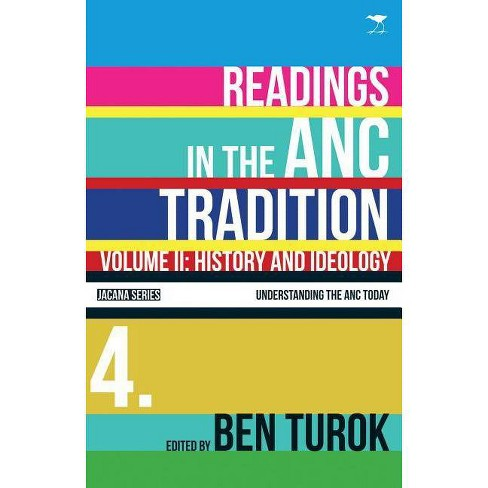 History and Ideology, Volume 2 - (Understanding the ANC Today) (Paperback) - image 1 of 1