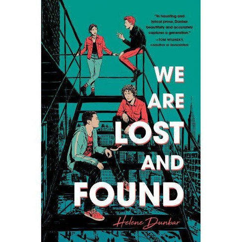 We Are Lost and Found - by  Helene Dunbar (Hardcover) - image 1 of 1