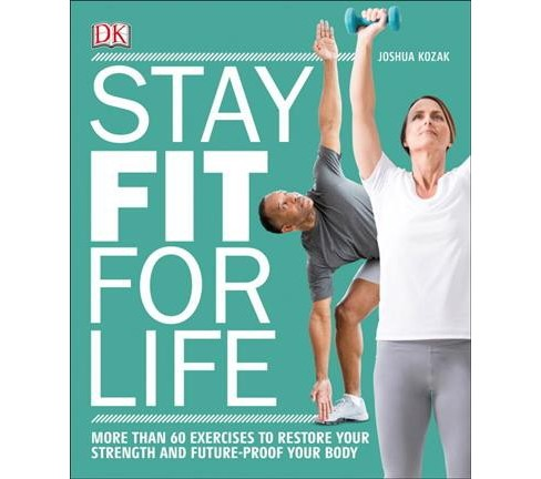 Stay Fit for Life -  by Joshua Kozak (Paperback) - image 1 of 1