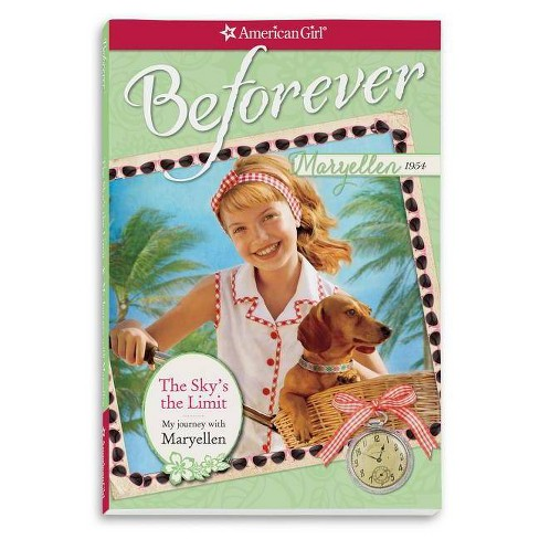 The Sky's the Limit - (American Girl: Beforever) by  Valerie Tripp (Paperback) - image 1 of 1