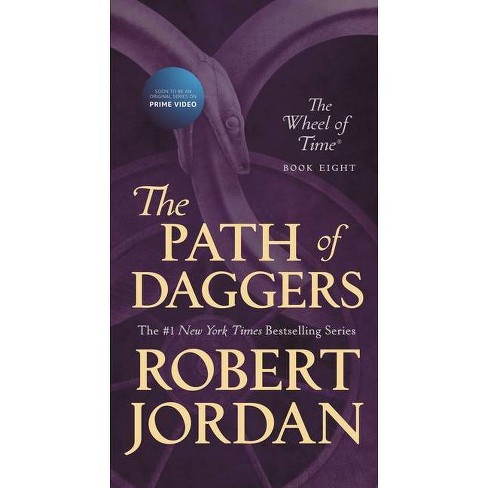 The Path of Daggers - (Wheel of Time) by  Robert Jordan (Paperback) - image 1 of 1