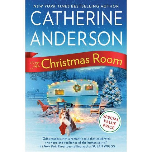 The Christmas Room - by  Catherine Anderson (Paperback) - image 1 of 1