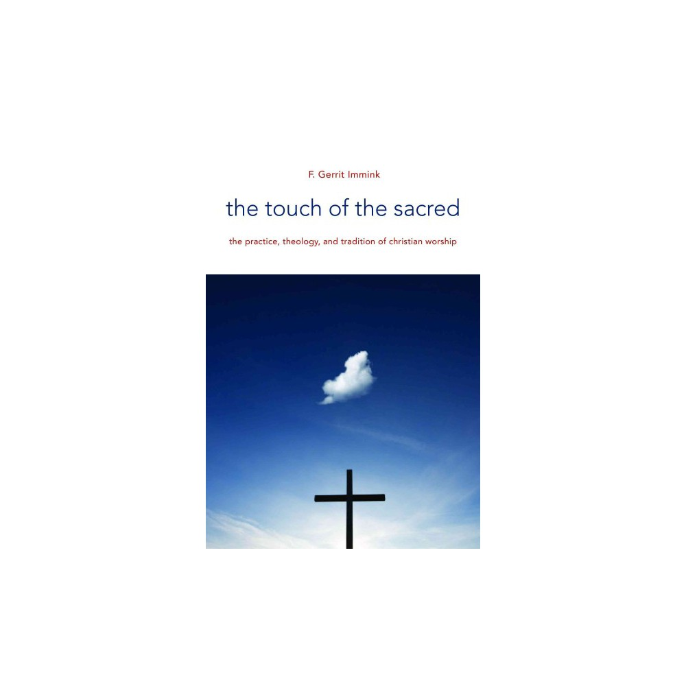 The Touch of the Sacred (Paperback)