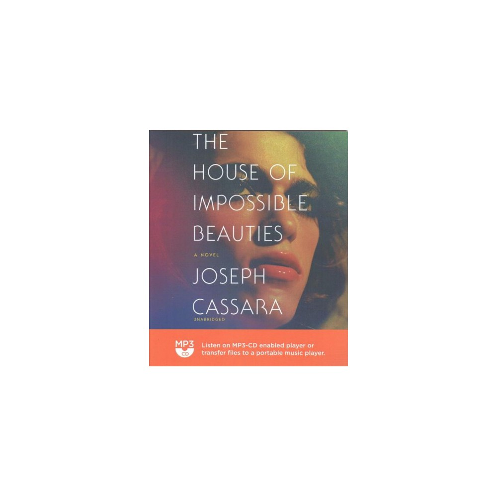 House of Impossible Beauties - by Joseph Cassara (MP3-CD)