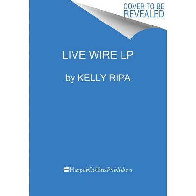 Live Wire - Large Print by  Kelly Ripa (Paperback)