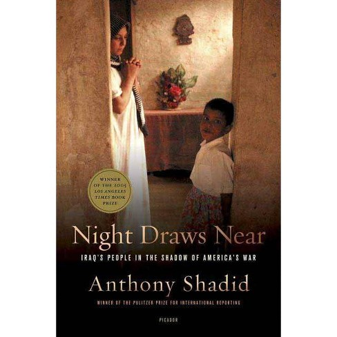 Night Draws Near - by  Anthony Shadid (Paperback) - image 1 of 1