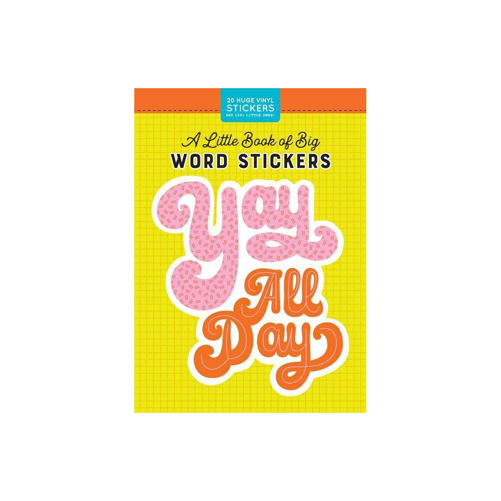A Little Book of Big Word Stickers - (Pipsticks+workman) (Hardcover)