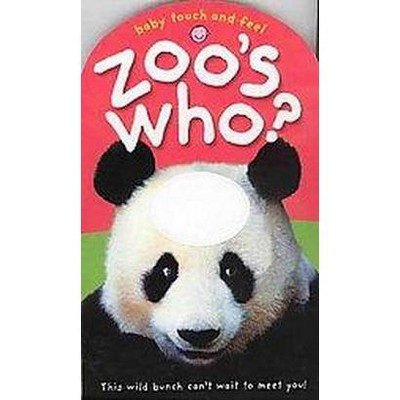 Baby Touch and Feel Zoo's Who (Hardcover)(Roger Priddy)