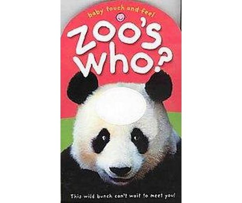 Baby Touch and Feel Zoo's Who (Hardcover) (Roger Priddy) - image 1 of 1