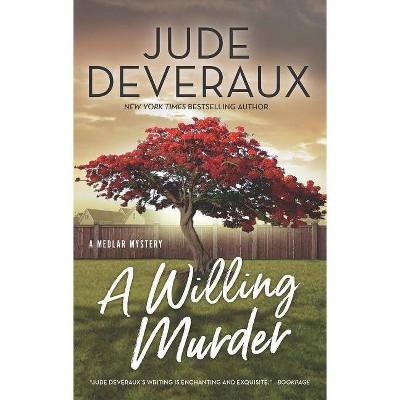 Willing Murder -  (Medlar Mysteries) by Jude Deveraux (Paperback)