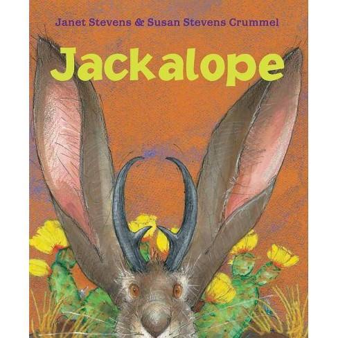 Jackalope - by  Janet Stevens & Susan Stevens Crummel (Paperback) - image 1 of 1