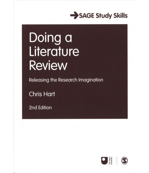 Doing a Literature Review : Releasing the Research Imagination -  by Chris Hart (Paperback) - image 1 of 1