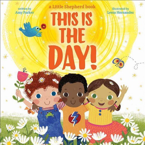 This Is the Day! - by  Amy Parker (Hardcover) - image 1 of 1